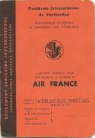 Certificats Internationaux De Vaccination - Carnet Offert Par  Air France - 1961 - 1965 - 1968 - Carimbos Do Congo... - Documenti Storici