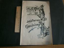 ALESIA - HISTOIRES GAULOISES TESTES DITS ET ILLUSTRATIONS DE ROGER PREGOR - Imp. Paris 1950 - Humour