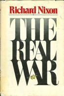 The Real War By Nixon, Richard Milhous (ISBN 9780446512015) - Books, Magazines, Comics