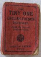 Mini Dictionnaire Anglais Français THE TINY ONE Dictionary English French Garnier Frères Paris - Langue Anglaise/ Grammaire