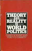 Theory And Reality In World Politics By Corbett, P.H (ISBN 9780333240038) - Politics/ Political Science
