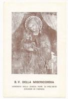 Beata Vergine Della Misericordia - Venerata Nella Chiesa Di Felisio - Faenza - B.5 - Devotion Images