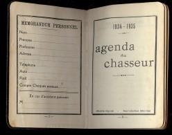 AGENDA DU CHASSEUR 1934 1935 Offert Par C. BONNAND Armurier Montluçon 45 BD De COURTAIS - Calendriers
