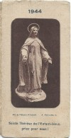 Petit Calendrier De Poche/Religieux/Saint Thérése De L'enfant Jésus/Orphelins-apprentis D'Auteuil/1944   CAL312 - Calendars