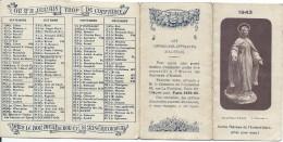 Petit Calendrier De Poche/Religieux/Saint Thérése De L´enfant Jésus/Orphelins-apprentis D´Auteuil/1943   CAL313 - Calendarios