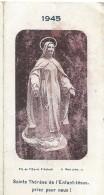 Petit Calendrier De Poche/Religieux/Saint Thérése De L´enfant Jésus/Orphelins-apprentis D´Auteuil/1945   CAL314 - Calendarios