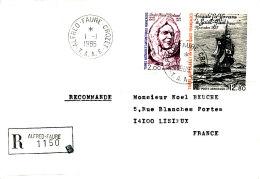 E 344/ TAAF  SUR  LETTRE RECOMANDE  -ALFRED FAURE CROZET    -1985- - Terres Australes Et Antarctiques Françaises (TAAF)