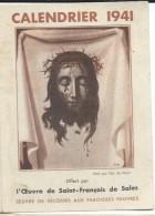 Petit Calendrier De Poche/Religieux/Saint Suaire/ Ouevre De Saint François De Sales/1941   CAL315 - Calendriers