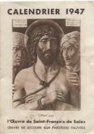 Petit Calendrier De Poche/Religieux/Saint Suaire/ Oeuvre De Saint François De Sales/1947   CAL316 - Calendarios