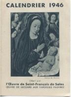 Petit Calendrier De Poche/Religieux/La Vierge Marie/ Oeuvre De Saint François De Sales/1946   CAL317 - Calendarios