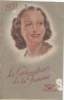 Petit Calendrier De Poche/Le Calendrier De La Femme /Fémosyl/Santé/Laboratoirespharmaceutiques Efficia/1939   CAL320 - Klein Formaat: 1921-40