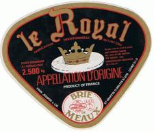 ETIQUETTE FROMAGE BRIE DE MEAUX LE ROYAL ETS PAIN JESSON - Fromage