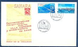 1967 SAHARA , ED. 260 / 261 SOBRE PRIMER DIA , INSTALACIONES PORTUARIAS - Sahara Español