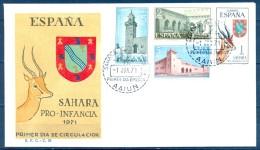 1971 SAHARA , ED. 288 / 291 SOBRE PRIMER DIA , PRO INFANCIA - Sahara Español