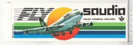 Saudi Arabian Airlines - Fly Saudia - Boeing 747 ° Autocollant / Adesivi / Aufkleber / Stickers - Autocollants