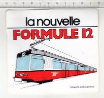 TPG Transports Publics Genevois - La Nouvelle Formule 12 ° Autocollant / Adesivi / Aufkleber / Stickers - Autocollants