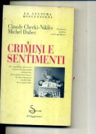 CRIMINI E SENTIMENTI CLAUDE CHERKI NIKLES MICHEL DUBEC 1992 - Non Classés