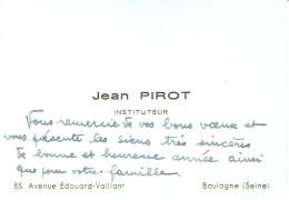 Ancienne Carte De Visite De Jean Pirot, Instituteur Avenue Edouard-Vaillant, Boulogne (Seine) - Cartes De Visite