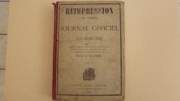 REIMPRESSION  DU JOURNAL OFFICIEL DE LA COMMUNE  DE  PARIS EN 1871. DU 19 MARS AU 24 MAI 1871 - 1801-1900
