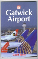 RB 1089 - Aviation Book - Gatwick Airport - Aircraft & Much More - Books, Magazines, Comics