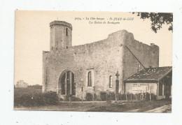 Cp , 64 , SAINT JEAN DE LUZ , Les Ruines De BORDAGAIN , Vierge , Ed : Gautreau - Saint Jean De Luz