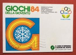 GIOCHI DELLA GIOVENTÙ´ 1984 MANIFESTAZIONE INVERNALE A VIPITENO CARTOLINA CON LE FIRME DEI RAGAZZI PARTECIPANTI - Inverno