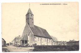 CPA La Madeleine De Nonancourt 27 Eure Groupe Devant L' Eglise édit Ch Foucault à Dreux Non écrite - France