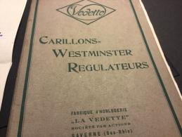 Catalogue ANNEES 1920 Horloges Carillon Westminster VEDETTE - Horloges