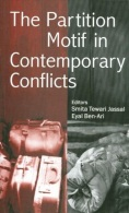 The Partition Motif In Contemporary Conflicts Edited By Smita Tewari Jassal & Eyal Ben-Ari (ISBN 9780761935476) - Politics/ Political Science