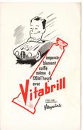 Buvard  Vitabrill, Création Vitapointe. Impeccablement Coiffé Même à 120 à L'heure. - Parfums & Beauté