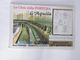GRATTA E VINCI LE CITTÀ DELLA FORTUNA,   -----> L' AQUILA - Biglietti Della Lotteria