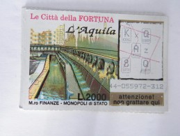GRATTA E VINCI LE CITTÀ DELLA FORTUNA,   -----> L' AQUILA - Billetes De Lotería