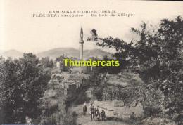 CPA CAMPAGNE D'ORIENT  1914 - 18  MACEDOINE UN COIN DU VILLAGE - Macédoine