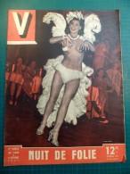 V Hebdo Illustré Du Reportage N°153 1947 - Le Heut De Cagnes - La Cote Basque - Nuit De Folie Avec Phryne - Livres, BD, Revues