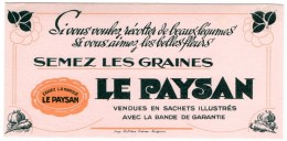 Buvard Graines Le Paysan Pour Récolter De Beaux Légumes Et De Belles Fleurs. - Farm