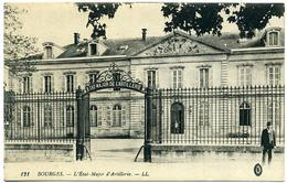 18 BOURGES ++ L'Etat-Major D'Artillerie ++ - Bourges