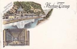 Tarasp Kurhaus, Gruss Aus - Farbige Litho - Trinkhalle Innen Und Aussen - GR Grisons