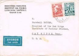 17730. Carta Aerea LJUBLJANA (Yugoslavia) 1955. Instituto Fisica Medicina - 1945-1992 República Federal Socialista De Yugoslavia