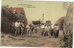 CPA THEME AGRICULTURE / LA VIE AUX CHAMPS - LE BATTAGE DES BLES - Agriculture