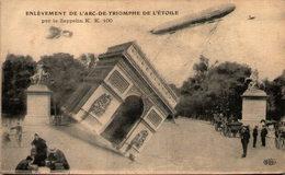 Enlèvement De L´Arc De Triomphe De L´Etoile Par Le Zeppelin K. K. 100 - Airships