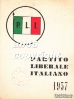 TESSERA-PARTITO LIBERALE ITALIANO 1957-P.L.I.-VEDI OFFERTA SPECIALE IN SPESE DI SPEDIZIONE - Historical Documents