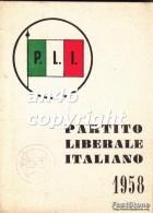 TESSERA-PARTITO LIBERALE ITALIANO 1958-P.L.I.-VEDI OFFERTA SPECIALE IN SPESE DI SPEDIZIONE - Documenti Storici