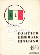TESSERA-PARTITO LIBERALE ITALIANO 1960-P.L.I.-VEDI OFFERTA SPECIALE IN SPESE DI SPEDIZIONE - Documenti Storici