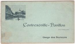CONTREXEVILLE Carnet à Souche à L'usage Des Docteurs Pour La Délivrance De Bouteilles De La Source PAVILLON - Publicités