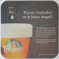 Sous-bock TONGERLO Waarom Uitschenken Tot De Laatste Druppel ? Bierdeckel Beermat Bierviltje (CX) - Sous-bocks