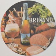 Sous-bock BRIGAND Br. Van Honsebrouck Ingelmunster Vleeswarenfabriek Salaisons Biva Izegem Beermat Bierviltje (CX) - Beer Mats