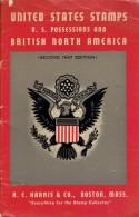 Harris Catalog United States Stamps US Possessions And British North Amerika; 2nd Edition, 1947 - Etats-Unis