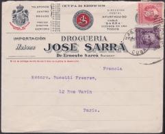 1917-H-253 CUBA REPUBLICA. 1917. 2-3c PATRIOTAS. SOBRE COMERCIAL FARMACIA SARRA A FRANCE FRANCIA. PHARMACY DRUG STORE. - Lettres & Documents