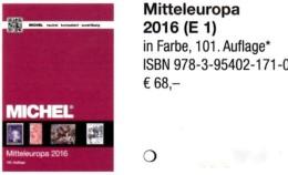 Mitteleuropa Europa Band 1 MICHEL 2016 Neu 68€ Katalog Austria Schweiz UN Genf Wien CZ CSR Ungarn Liechtenstein Slowakei - Material Und Zubehör