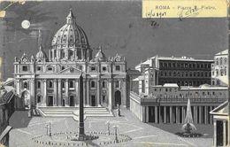 Roma - Piazza S. Pietro - Notte: Chiaro Di Luna - Ed. E. Richter - Carte Précurseur - San Pietro